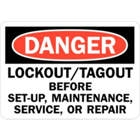 "Danger Lockout/Tagout before Setup, Maintenance, Service, or Repair Sign, U1-1071-RD_14X10, 14"" x 10""; self adhesive"